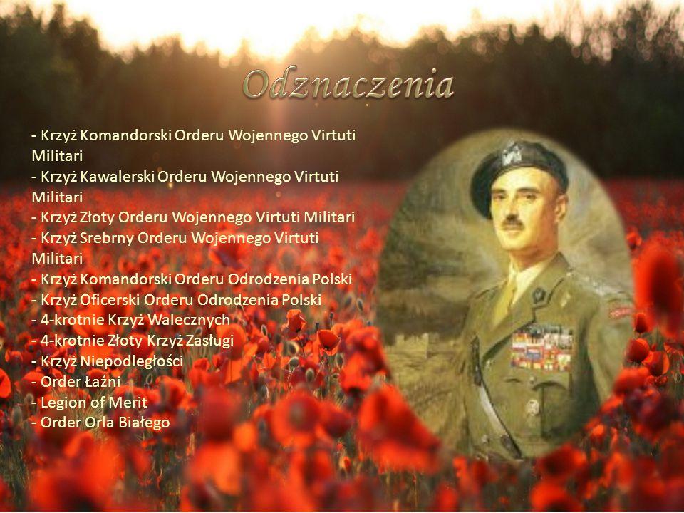 - Krzyż Komandorski Orderu Wojennego Virtuti Militari - Krzyż Kawalerski Orderu Wojennego Virtuti Militari - Krzyż Złoty Orderu Wojennego Virtuti Mili