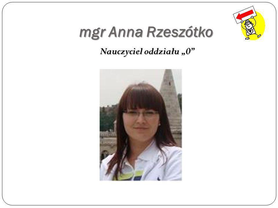 mgr Jolanta Polczyk Nauczyciel edukacji wczesnoszkolnej