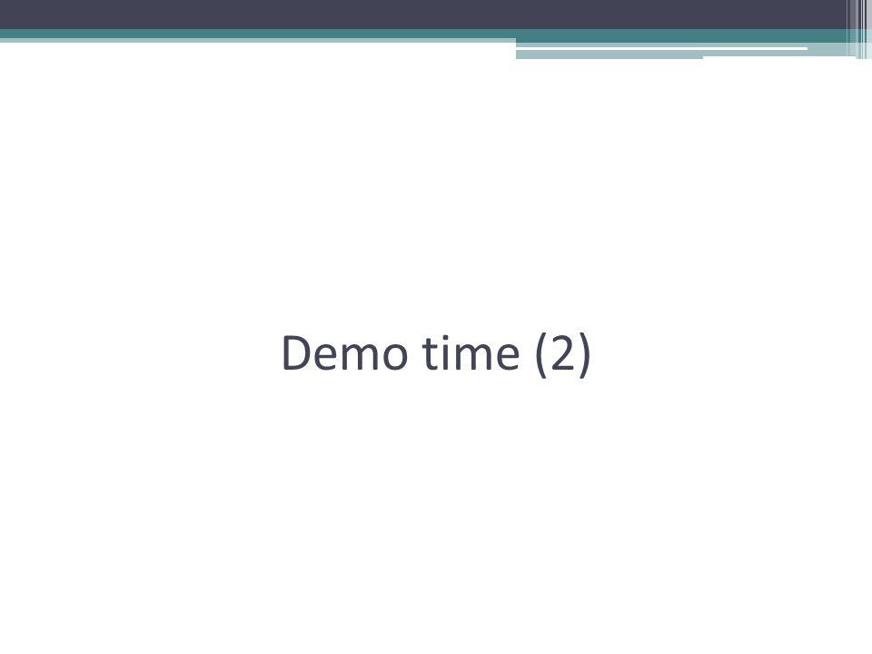 Demo time (2)