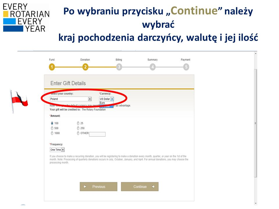 """Po wybraniu przycisku """" Continue """" należy wybrać kraj pochodzenia darczyńcy, walutę i jej ilość"""