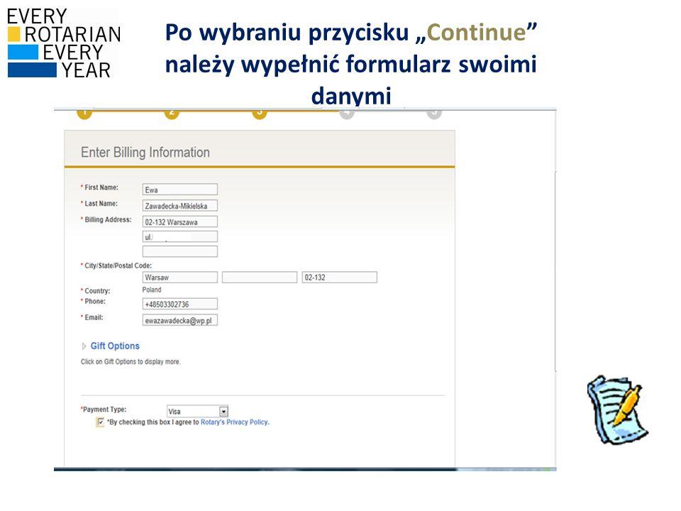"""Po wybraniu przycisku """"Continue należy wypełnić formularz swoimi danymi"""
