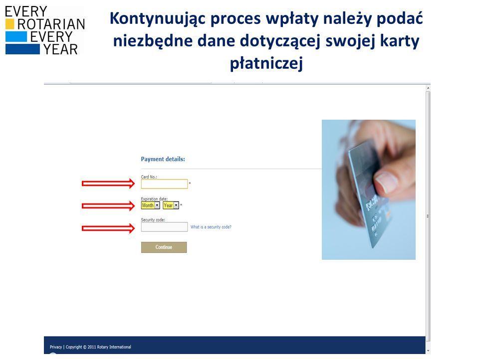 Kontynuując proces wpłaty należy podać niezbędne dane dotyczącej swojej karty płatniczej