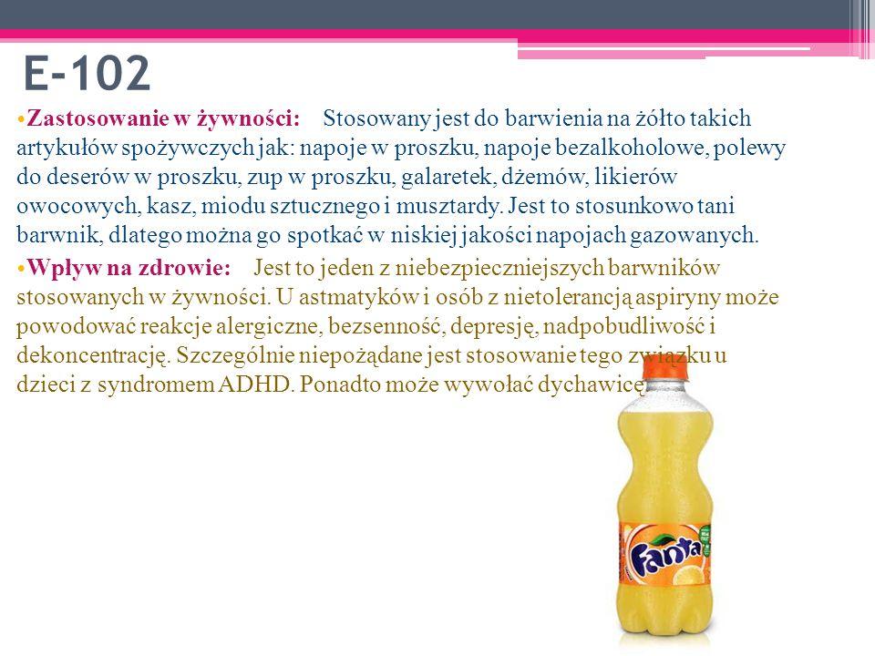 E-102 Zastosowanie w żywności: Stosowany jest do barwienia na żółto takich artykułów spożywczych jak: napoje w proszku, napoje bezalkoholowe, polewy do deserów w proszku, zup w proszku, galaretek, dżemów, likierów owocowych, kasz, miodu sztucznego i musztardy.