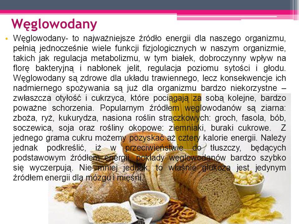 Węglowodany Węglowodany- to najważniejsze źródło energii dla naszego organizmu, pełnią jednocześnie wiele funkcji fizjologicznych w naszym organizmie, takich jak regulacja metabolizmu, w tym białek, dobroczynny wpływ na florę bakteryjną i nabłonek jelit, regulacja poziomu sytości i głodu.