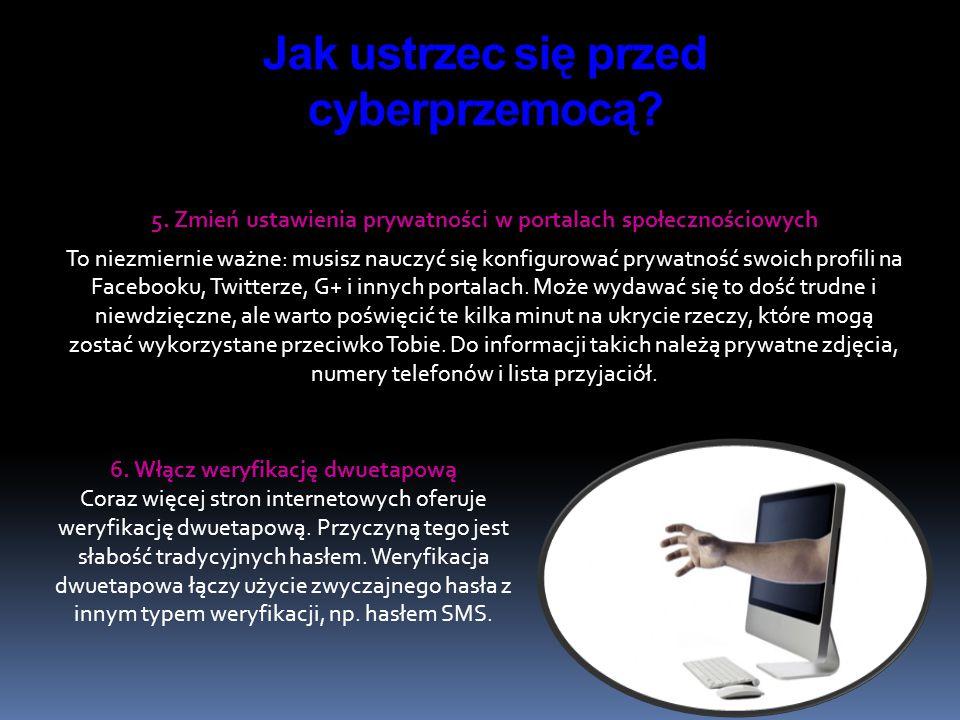 5. Zmień ustawienia prywatności w portalach społecznościowych To niezmiernie ważne: musisz nauczyć się konfigurować prywatność swoich profili na Faceb