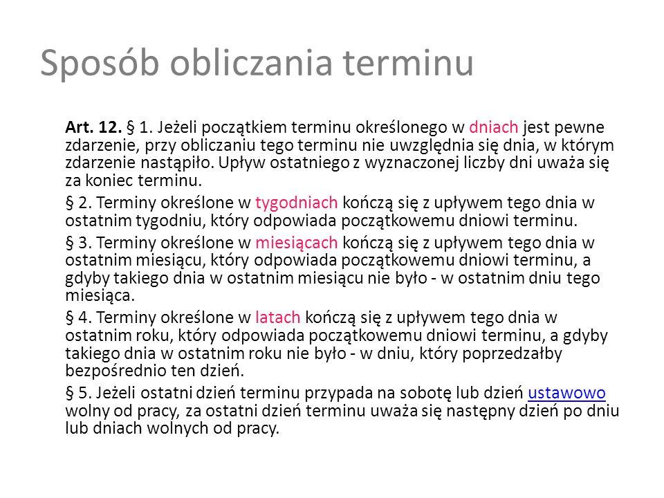 Sposób obliczania terminu Art.12. § 1.