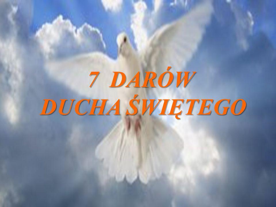 7 DARÓW DUCHA ŚWIĘTEGO DUCHA ŚWIĘTEGO