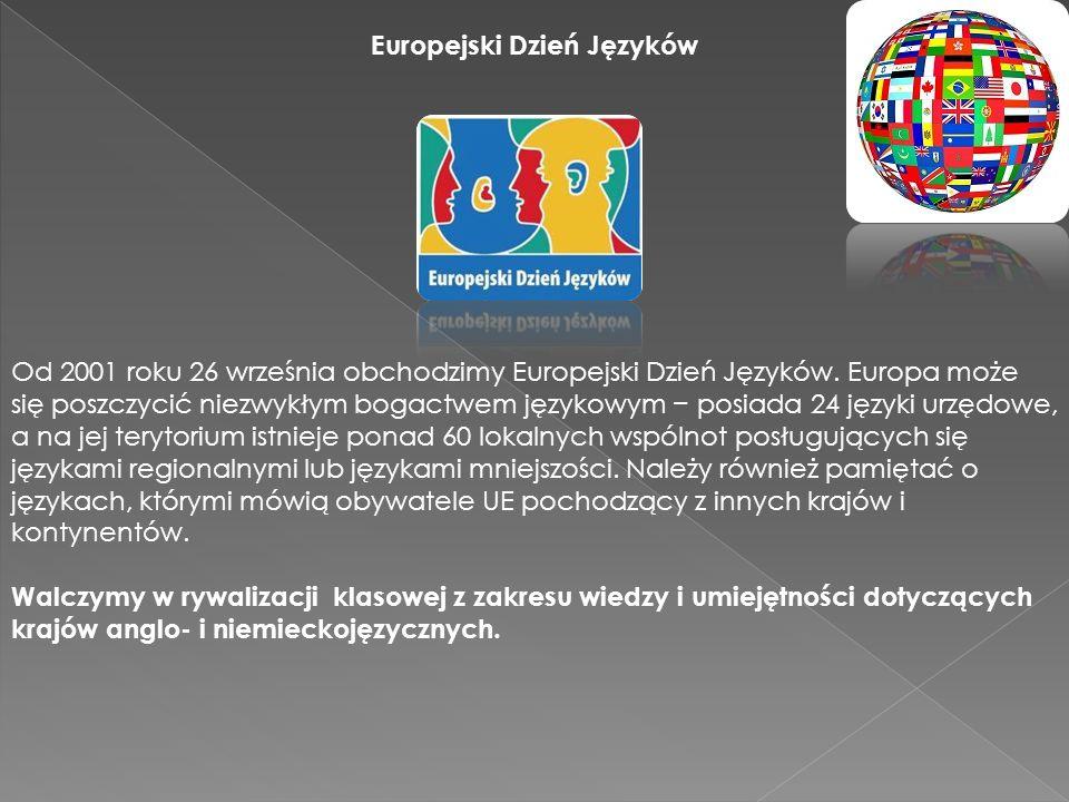 Europejski Dzień Języków Od 2001 roku 26 września obchodzimy Europejski Dzień Języków.