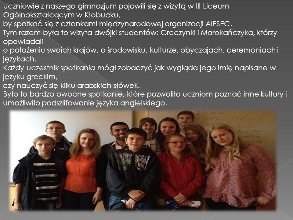 Uczniowie z naszego gimnazjum pojawili się z wizytą w III Liceum Ogólnokształcącym w Kłobucku, by spotkać się z członkami międzynarodowej organizacji AIESEC.