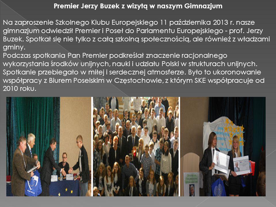 Premier Jerzy Buzek z wizytą w naszym Gimnazjum Na zaproszenie Szkolnego Klubu Europejskiego 11 października 2013 r.