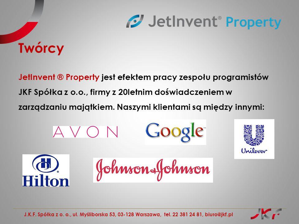 J.K.F. Spółka z o. o., ul. Myśliborska 53, 03-128 Warszawa, tel. 22 381 24 81, biuro@jkf.pl Twórcy JetInvent ® Property jest efektem pracy zespołu pro