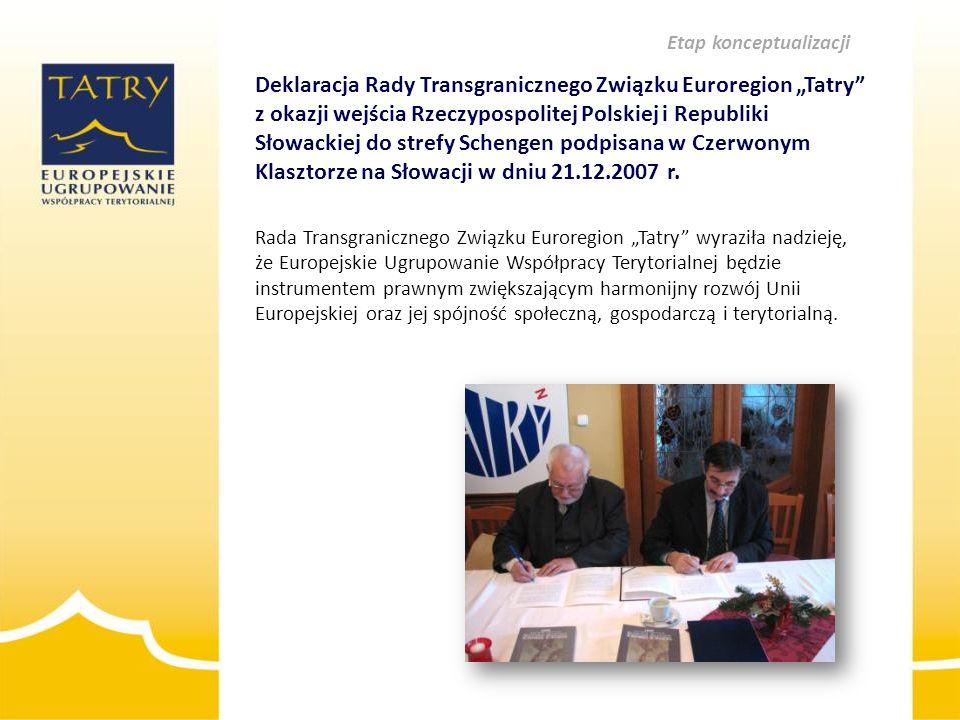 """Deklaracja Rady Transgranicznego Związku Euroregion """"Tatry"""" z okazji wejścia Rzeczypospolitej Polskiej i Republiki Słowackiej do strefy Schengen podpi"""