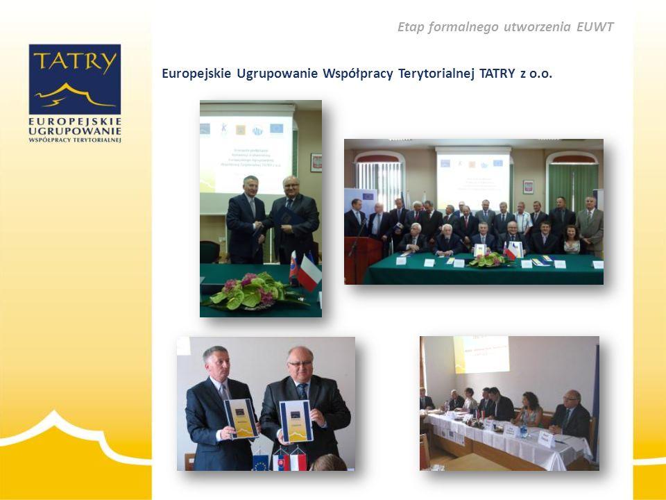 Europejskie Ugrupowanie Współpracy Terytorialnej TATRY z o.o. Etap formalnego utworzenia EUWT