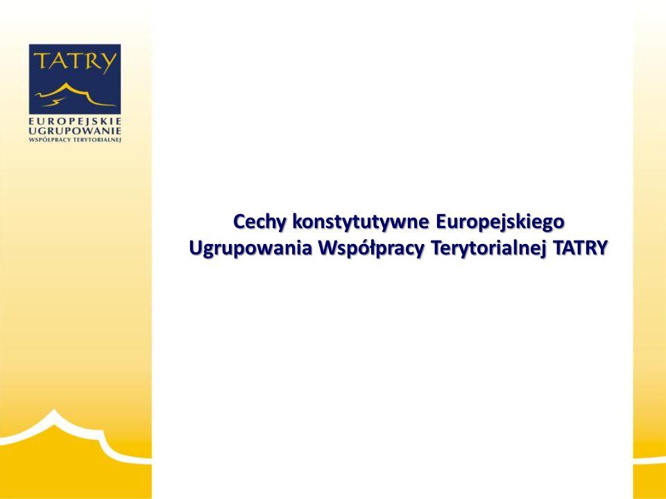 Cechy konstytutywne Europejskiego Ugrupowania Współpracy Terytorialnej TATRY