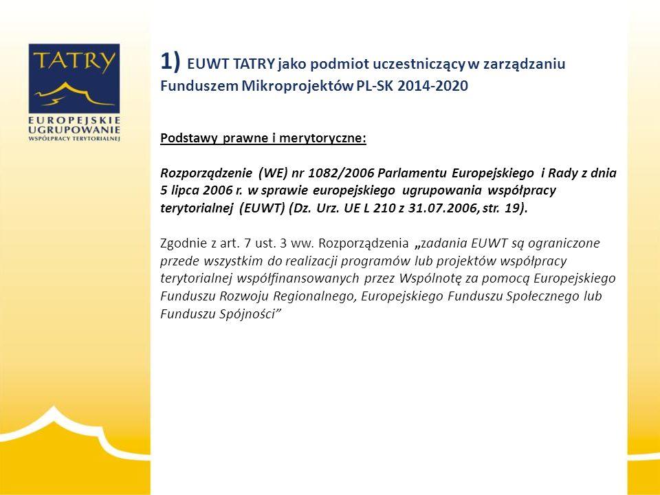 Podstawy prawne i merytoryczne: Rozporządzenie (WE) nr 1082/2006 Parlamentu Europejskiego i Rady z dnia 5 lipca 2006 r. w sprawie europejskiego ugrupo