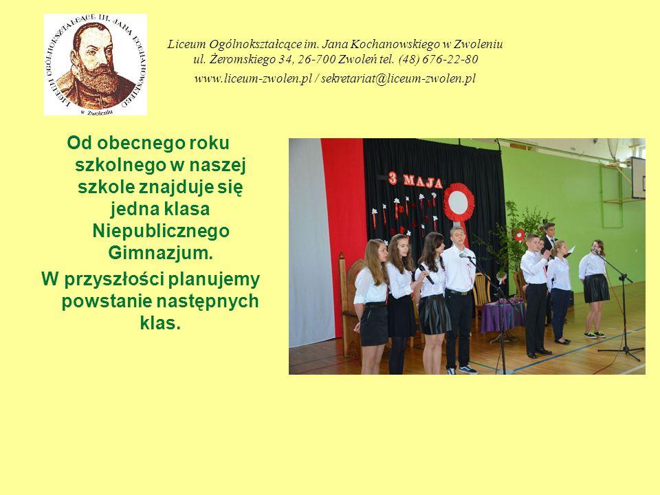 Od obecnego roku szkolnego w naszej szkole znajduje się jedna klasa Niepublicznego Gimnazjum. W przyszłości planujemy powstanie następnych klas. Liceu