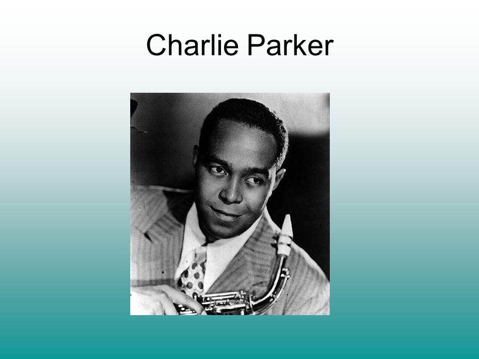 Amerykański saksofonista jazzowy.Jeden z twórców be-bopu i inspiratorów jazzu nowoczesnego.