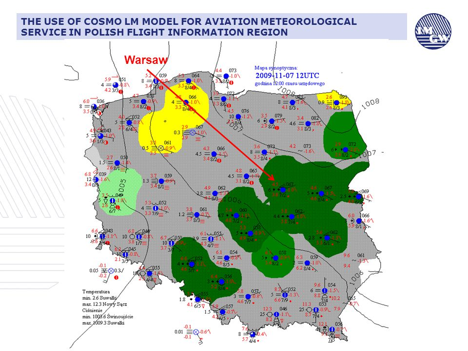 CIŚNIENIE ATMOSFERYCZNE I JEGO ZNACZENIE DLA LOTNICTWATHE USE OF COSMO LM MODEL FOR AVIATION METEOROLOGICAL SERVICE IN POLISH FLIGHT INFORMATION REGION Warsaw