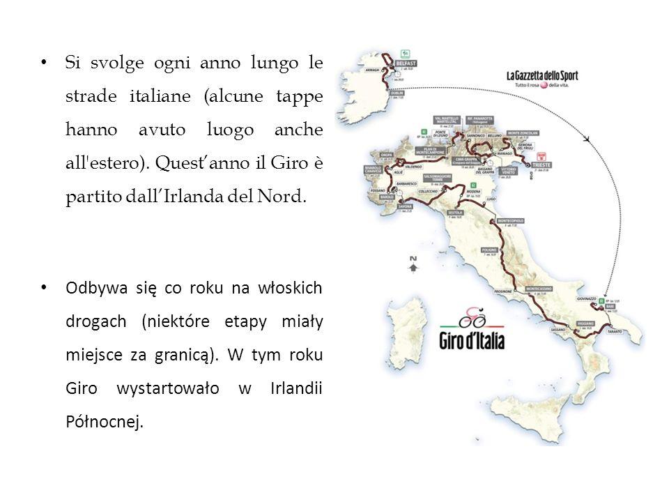 Si svolge ogni anno lungo le strade italiane (alcune tappe hanno avuto luogo anche all'estero). Quest'anno il Giro è partito dall'Irlanda del Nord. Od