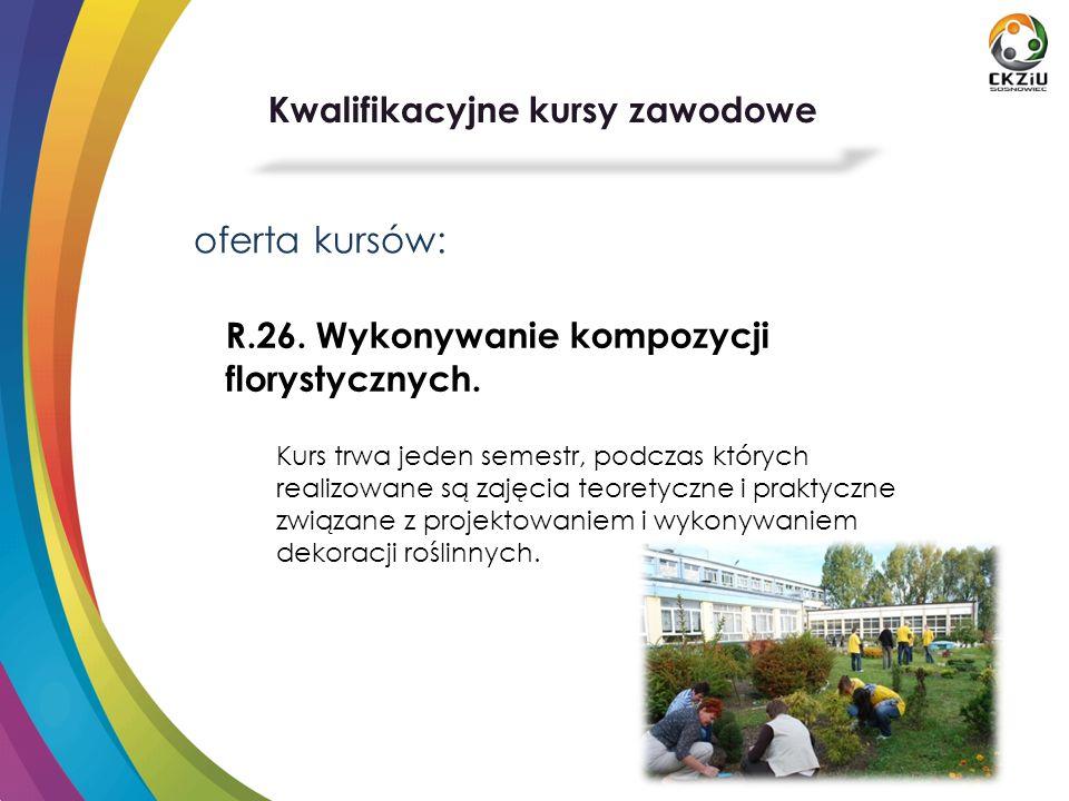 oferta kursów: R.26.Wykonywanie kompozycji florystycznych.