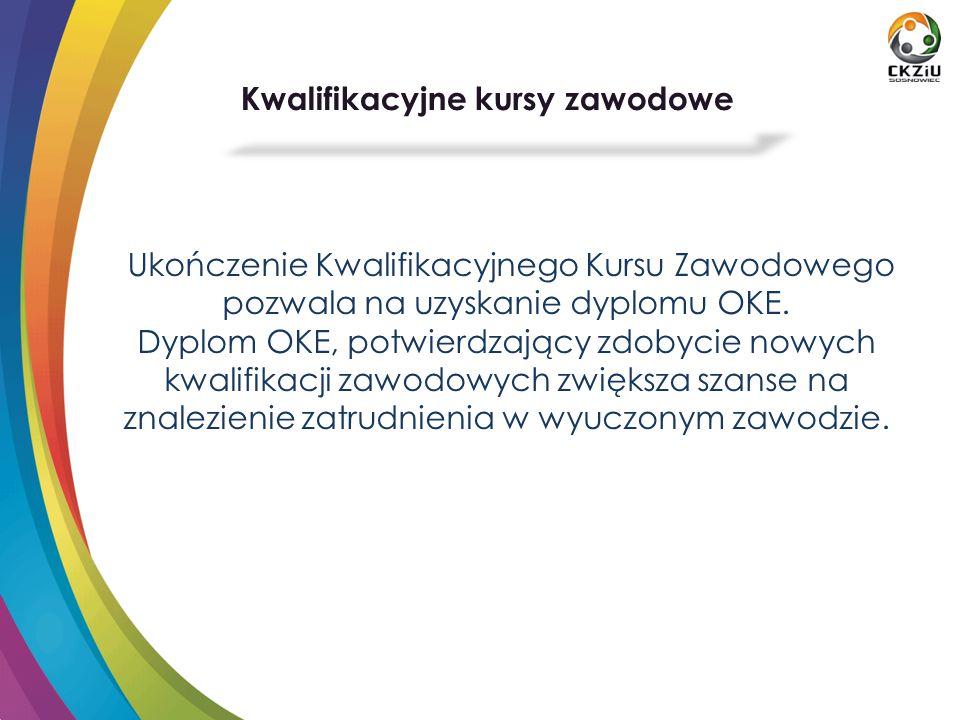 Ukończenie Kwalifikacyjnego Kursu Zawodowego pozwala na uzyskanie dyplomu OKE.