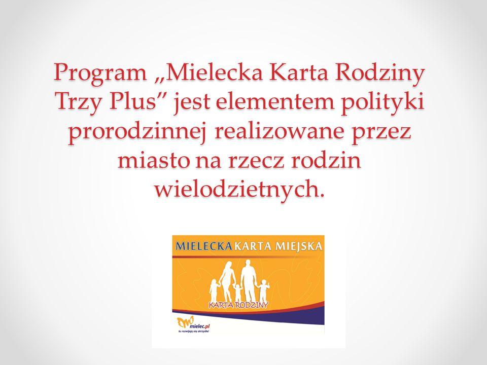 """Program """"Mielecka Karta Rodziny Trzy Plus"""" jest elementem polityki prorodzinnej realizowane przez miasto na rzecz rodzin wielodzietnych."""