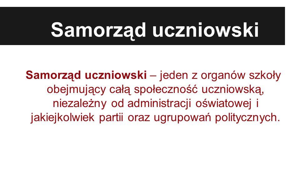 Samorząd uczniowski Samorząd uczniowski – jeden z organów szkoły obejmujący całą społeczność uczniowską, niezależny od administracji oświatowej i jakiejkolwiek partii oraz ugrupowań politycznych.