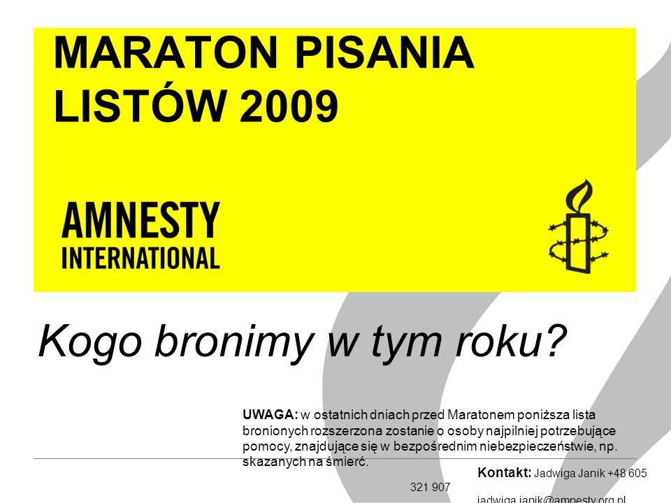 MARATON PISANIA LISTÓW 2009 Kogo bronimy w tym roku.