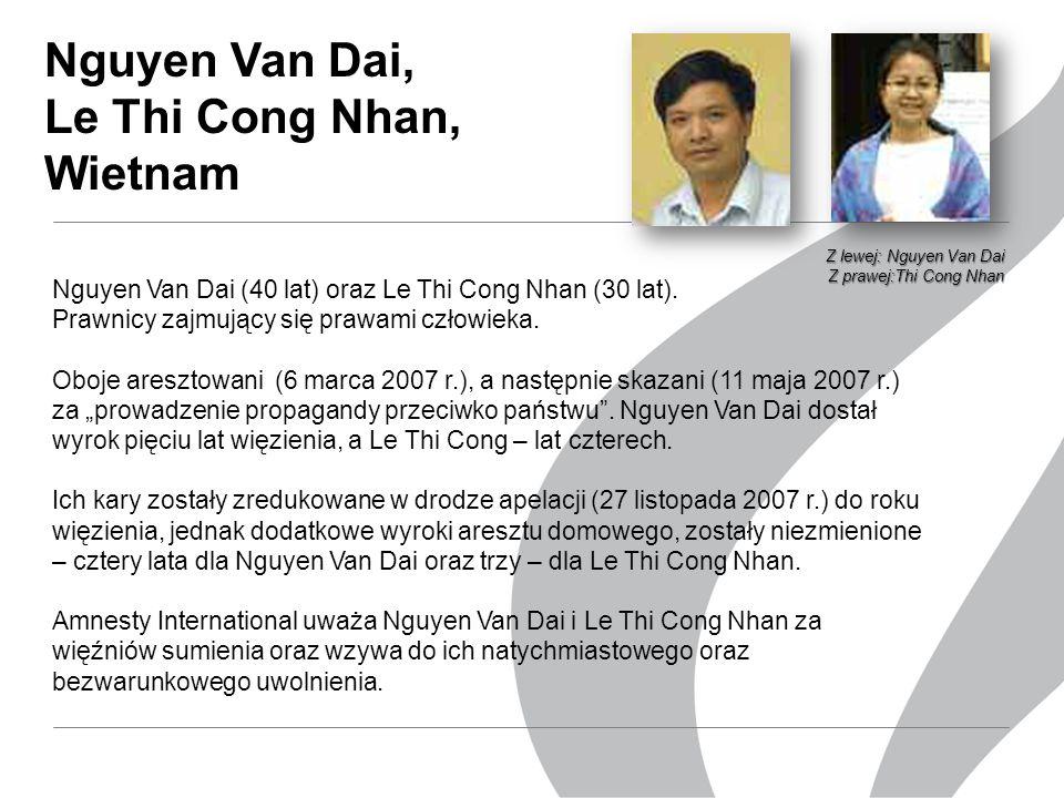 Nguyen Van Dai, Le Thi Cong Nhan, Wietnam Nguyen Van Dai (40 lat) oraz Le Thi Cong Nhan (30 lat).