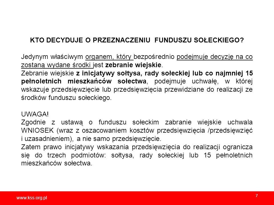 www.kss.org.pl 28 www.kss.org.pl 28 FUNDUSZ SOŁECKI tak BYŁO tak JEST możliwość realizacji przez sołectwa wspólnych przedsięwzięć ustawodawca nie przewidział takiej możliwości sołectwa mogą realizować wspólne przedsięwzięcia; każde z sołectw zamierzających wspólnie realizować przedsięwzięcie odrębnie uchwala wniosek; przepisy art.