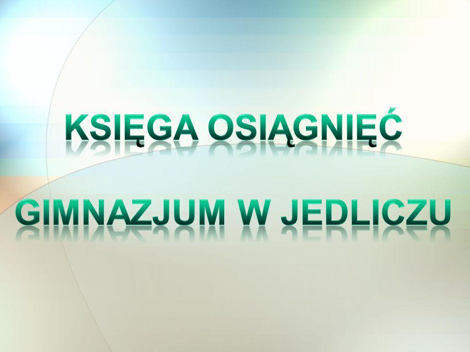 Uchwałą Rady Pedagogicznej Gimnazjum w Jedliczu z dnia 28 czerwca 2014r.