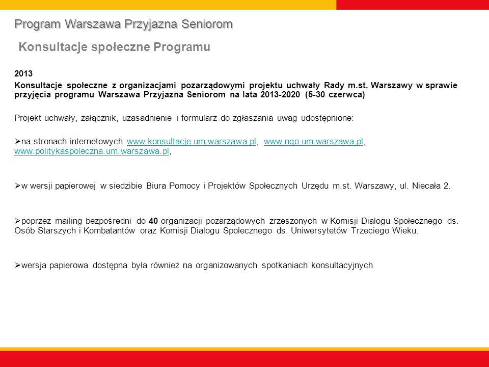 2013 Konsultacje społeczne na spotkaniach bezpośrednich: przedstawienie projektu na KDS ds.
