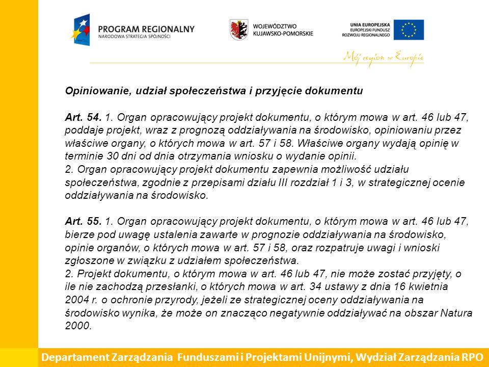 Departament Zarządzania Funduszami i Projektami Unijnymi, Wydział Zarządzania RPO Opiniowanie, udział społeczeństwa i przyjęcie dokumentu Art.
