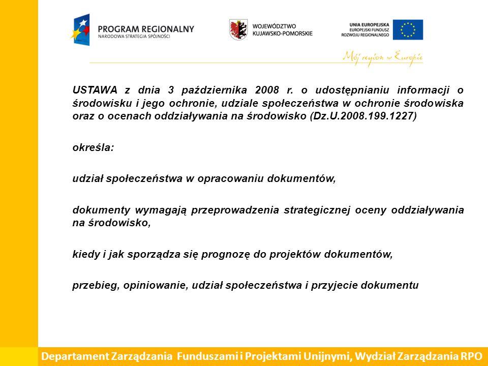 Departament Zarządzania Funduszami i Projektami Unijnymi, Wydział Zarządzania RPO Udział społeczeństwa w opracowywaniu dokumentów Art.