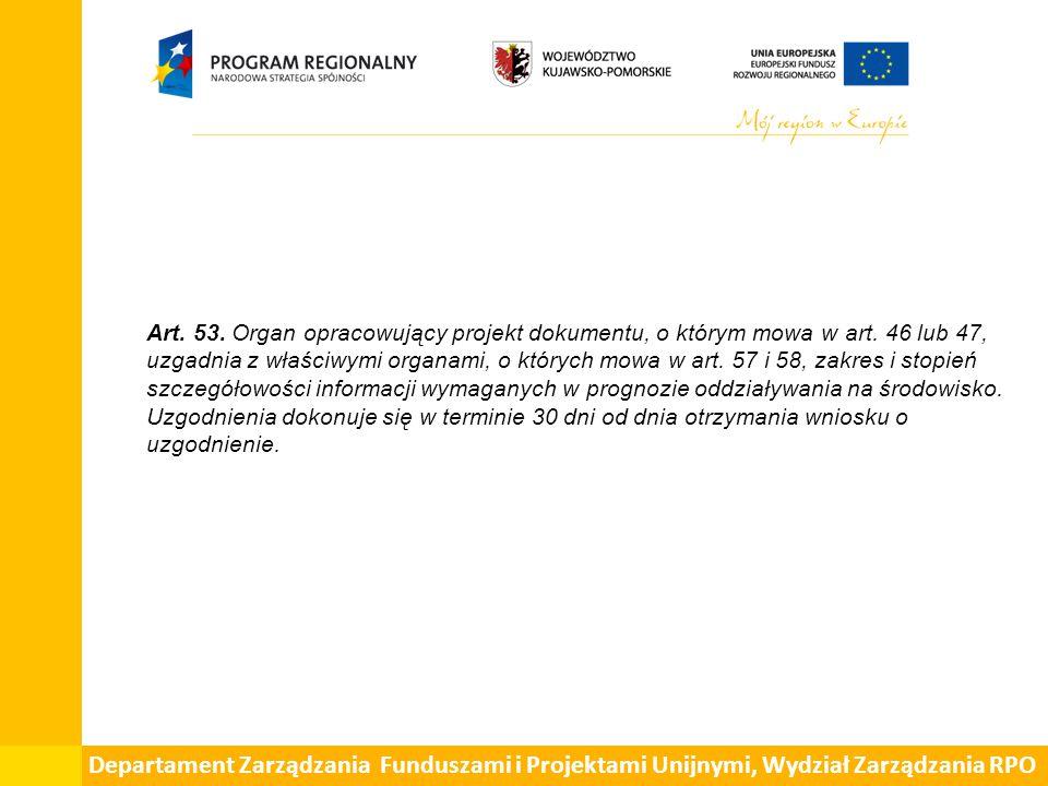Departament Zarządzania Funduszami i Projektami Unijnymi, Wydział Zarządzania RPO Art.
