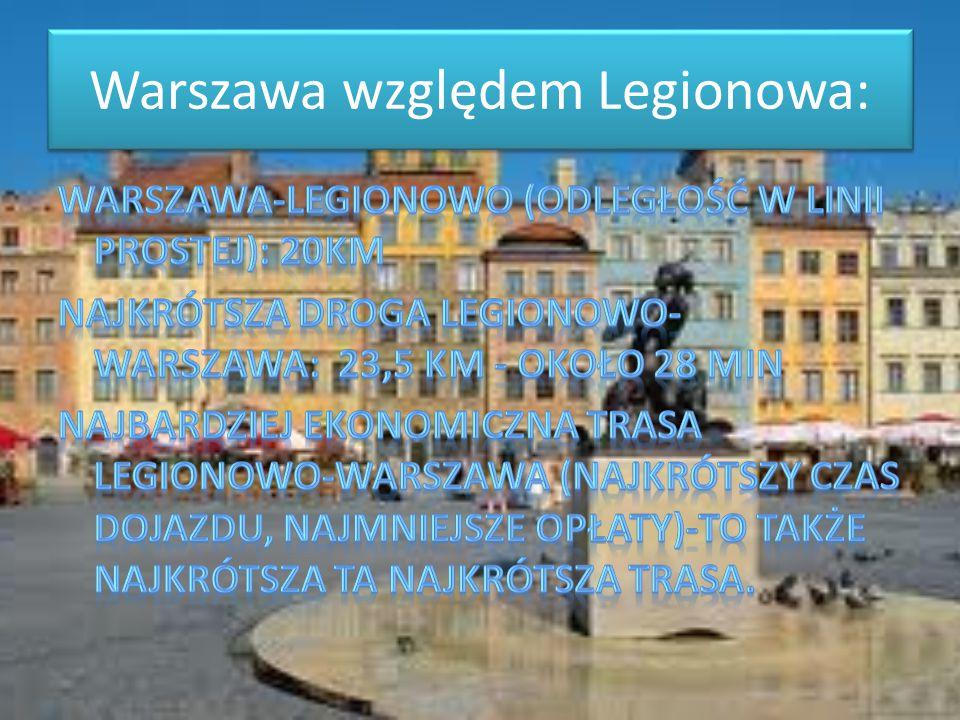 Warszawa względem Legionowa: