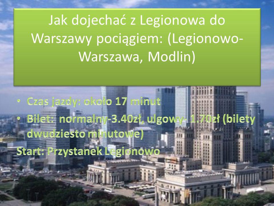 Jak dojechać z Legionowa do Warszawy pociągiem: (Legionowo- Warszawa, Modlin)