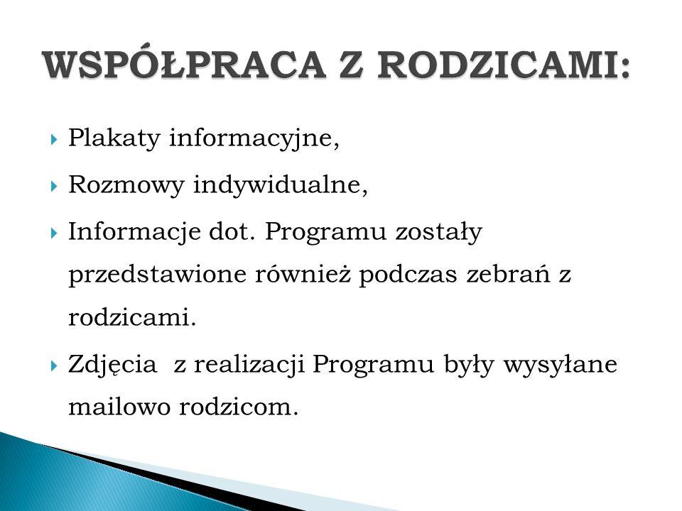  Plakaty informacyjne,  Rozmowy indywidualne,  Informacje dot.