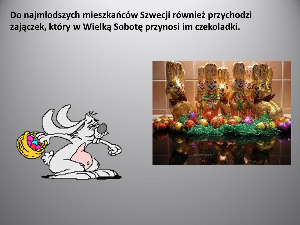 Do najmłodszych mieszkańców Szwecji również przychodzi zajączek, który w Wielką Sobotę przynosi im czekoladki.
