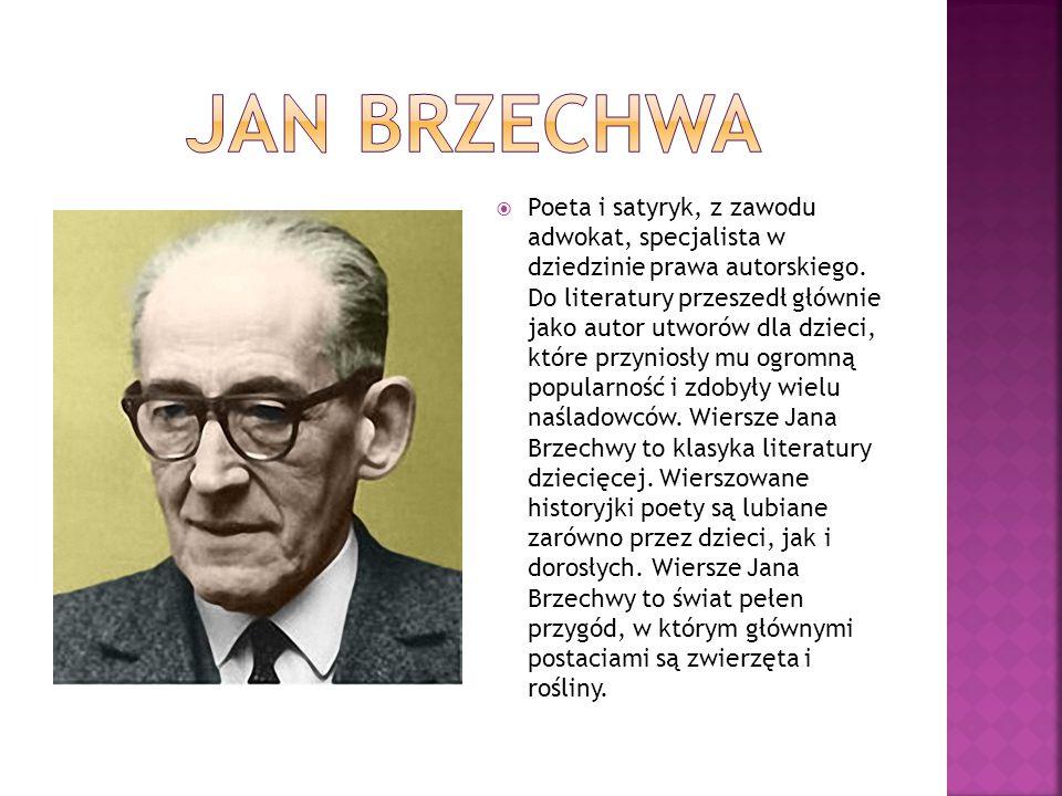  Poeta i satyryk, z zawodu adwokat, specjalista w dziedzinie prawa autorskiego. Do literatury przeszedł głównie jako autor utworów dla dzieci, które