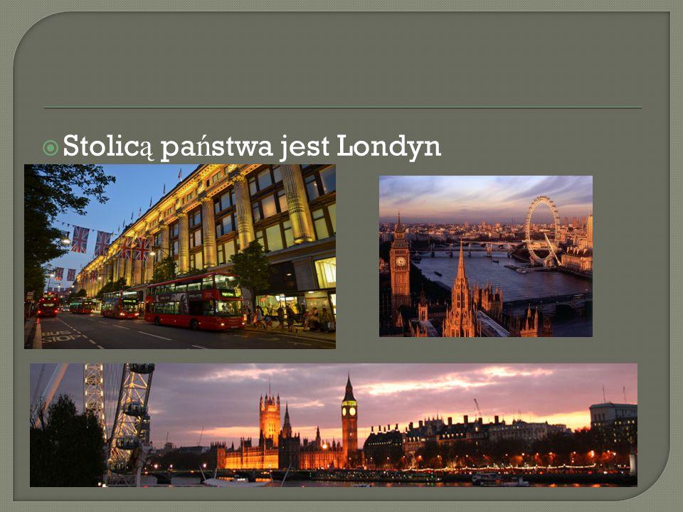  Stolic ą pa ń stwa jest Londyn