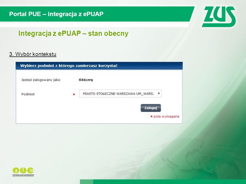 © 2012 Deloitte Projekt współfinansowany ze środków Unii Europejskiej w ramach Europejskiego Funduszu Społecznego Portal PUE – integracja z ePUAP Integracja z ePUAP – stan obecny 3.