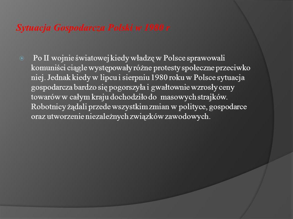 Powstanie NSZZ Solidarność  W 1981 roku doszło w Polsce do utworzenia NSZZ Solidarność.