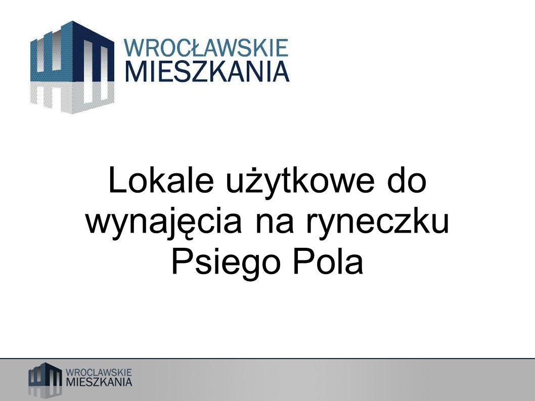 Wrocławskie Mieszkania Sp.z o.o. ul. M. Reja 53-55, Wrocław tel..71 323 57 00, 71 323 57 10, fax.