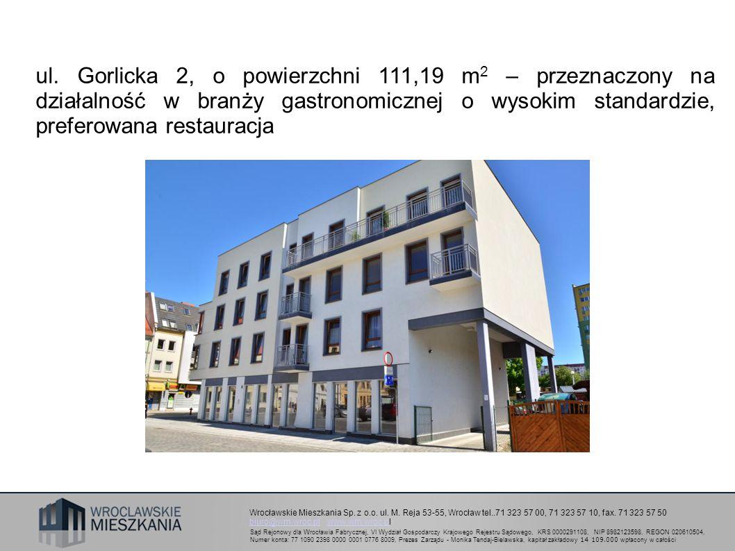 Wrocławskie Mieszkania Sp. z o.o. ul. M. Reja 53-55, Wrocław tel..71 323 57 00, 71 323 57 10, fax. 71 323 57 50 biuro@wm.wroc.plbiuro@wm.wroc.pl www.w