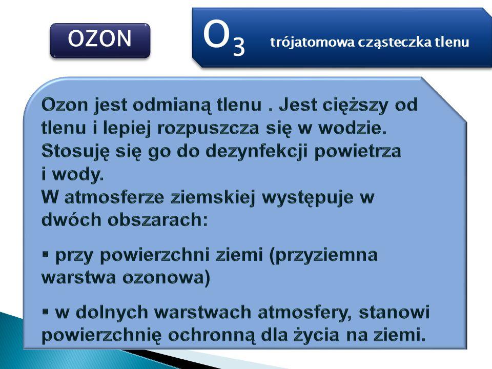 OZON O 3 trójatomowa cząsteczka tlenu