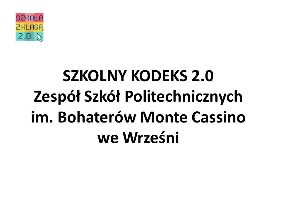 SZKOLNY KODEKS 2.0 Zespół Szkół Politechnicznych im. Bohaterów Monte Cassino we Wrześni