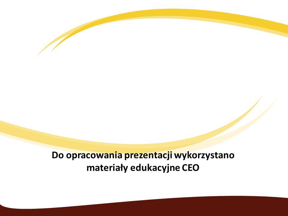 Do opracowania prezentacji wykorzystano materiały edukacyjne CEO