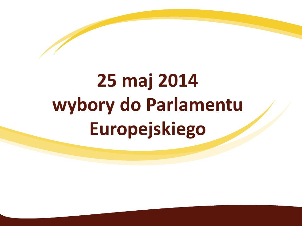 25 maj 2014 wybory do Parlamentu Europejskiego