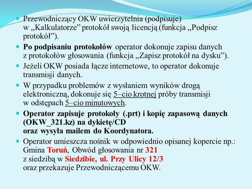 """Przewodniczący OKW uwierzytelnia (podpisuje) w """"Kalkulatorze protokół swoją licencją (funkcja """"Podpisz protokół )."""